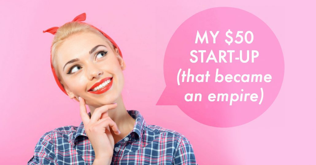 My $50 start-up that became a 6-figure empire